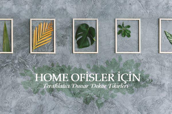 Home Ofis için Ferahlatıcı Duvar Dekor Fikirleri