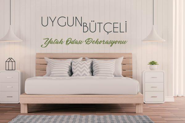 Uygun Bütçeli Yatak Odası Dekorasyonu