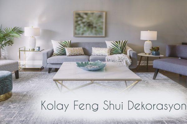Kolay Feng Shui Dekorasyon